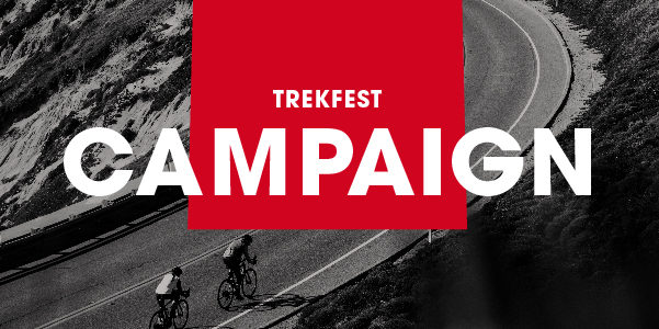 TREK(トレック)【春のキャンペーン】 TREKFESTキャンペーン!